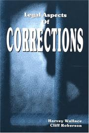 Cover of: Legal Aspects of Corrections | Harvey Wallace