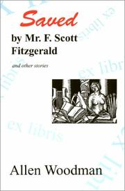 Cover of: Saved by Mr. F. Scott Fitzgerald and other stories