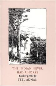 Cover of: The Indian never had a horse and other poems