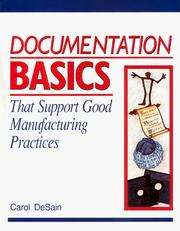 Cover of: Documentation basics that support good manufacturing practices