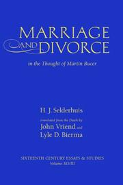 Cover of: Marriage and divorce in the thought of Martin Bucer