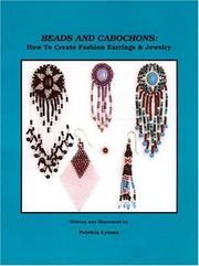 Beads and Cabochons by Patricia Lyman