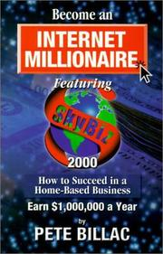 Cover of: Become an internet millionaire featuring SKYBIZ 2000