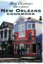 "Cover of: Anna Christiana's ""Un-a-fancii"" New Orleans cookbook"