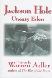 Cover of: Jackson Hole, uneasy Eden