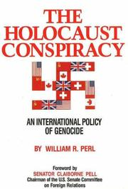 Cover of: The Holocaust conspiracy | William R. Perl