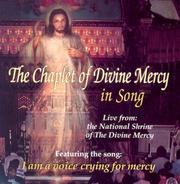 Cover of: The Chaplet of Divine Mercy in Song | Marian Helpers