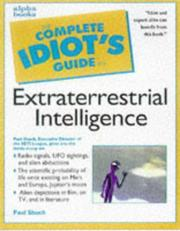 Cover of: Complete Idiot's Guide to Extraterrestrial Intelligence