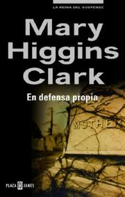 Cover of: En defensa propia | Mary Higgins Clark