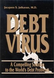 Debt virus by Jacques S. Jaikaran