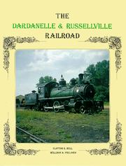 Cover of: The Dardanelle & Russellville Railroad by Clifton E. Hull