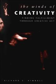 Cover of: The winds of creativity | Richard S. Kimball