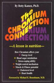 Cover of: The Chromium Connection | Betty Kamen
