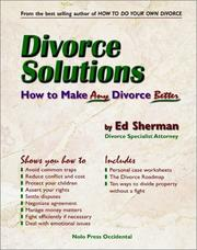 Cover of: Divorce solutions | Charles Edward Sherman