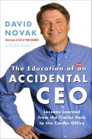 Cover of: The Education of an Accidental CEO | David Novak