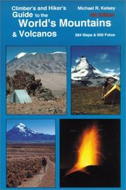 Cover of: Hiker's and Climber's Guide to the World's Mountains and Volcanos