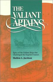 Cover of: The valiant captains | Sheldon A. Jacobson