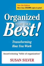 Cover of: Organized to Be Your Best! Transforming How You Work