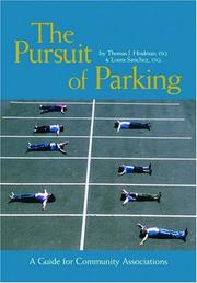 The Pursuit of Parking by Thomas J. Hindman, Loura Sanchez