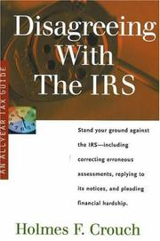 Cover of: Disagreeing with the IRS