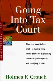 Cover of: Going into tax court