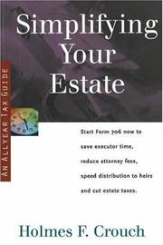 Cover of: Simplifying your estate