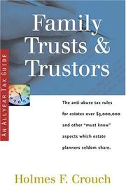 Cover of: Family Trusts & Trustors (Series 400: Owners and Sellers)