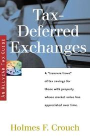 Cover of: Tax-deferred exchanges