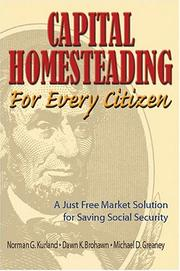 Cover of: Capital Homesteading for Every Citizen | Norman G. Kurland