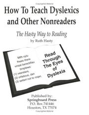 Cover of: How to Teach Dyslexics and Other Nonreaders | Ruth Hasty