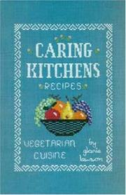 Cover of: Caring kitchens recipes | Gloria Lawson