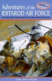 Cover of: Adventures of the Iditarod Air Force