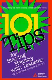 Cover of: 101 Tips for Staying Healthy With Diabetes (& Avoiding Complications) |