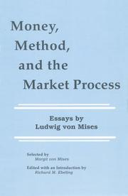 Cover of: Money, method, and the market process: essays