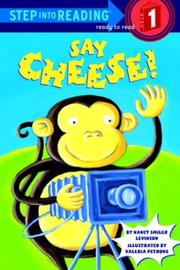 Cover of: Say cheese! | Nancy Smiler Levinson