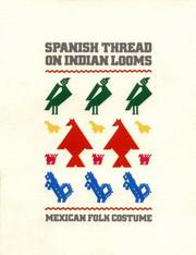 Cover of: Spanish thread on Indian looms