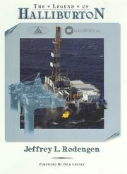 Cover of: The legend of Halliburton | Jeffrey L. Rodengen