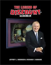 Cover of: legend of Discount Tire Co., Inc. | Jeffrey L. Rodengen