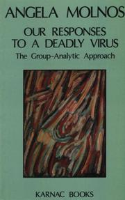 Cover of: Our responses to a deadly virus