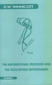 Cover of: The maturational processes and the facilitating environment