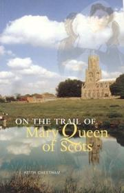 Cover of: On the trail of Mary Queen of Scots