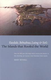 Cover of: Easdale, Belnahua, Luing and Seil | Mary Whithall