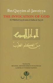 Cover of: Ibn Qayyim al-Jawziyya on the Invocation of God (Islamic Texts Society)