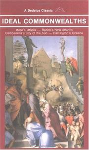 Cover of: Ideal Commonwealths: Comprising, More's Utopia, Bacon's New Atlantis, Campanella's City of the Sun and Harrinton's Oceana (Dedalus Classic)