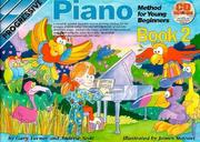 Cover of: Progressive Piano Method for Young Beginners Book 2 | Gary Turner