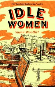 Cover of: Idle Women (Working Waterways)