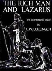 The rich man and Lazarus by Ethelbert William Bullinger
