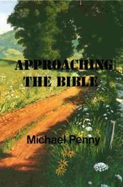 Cover of: Approaching the Bible | Michael Penny