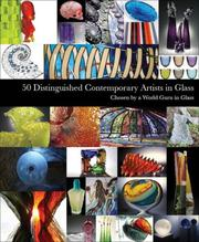 Cover of: 50 Distinguished Contemporary Artists in Glass (Intelligent Layman Series)