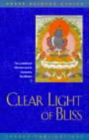 Cover of: Clear Light of Bliss | Kelsang Gyatso